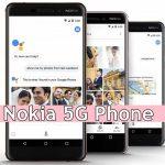 Nokia 5G Phone release date; Nokia 5G Smartphone